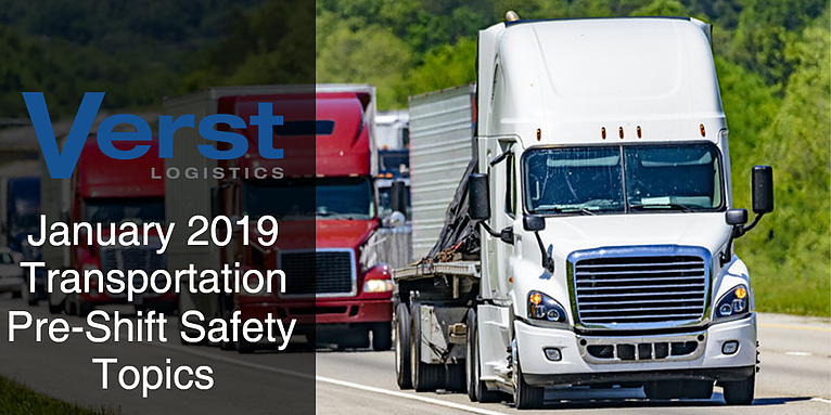 January 2019 Transportation Pre-Shift Safety Topics
